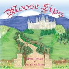 Moose Lips