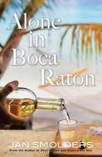 Alone in Boca Raton