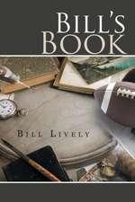 Bill's Book:  A Memoir