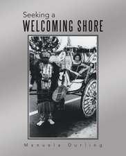 Seeking a Welcoming Shore