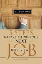 5 Steps to Take Before Your Next Job Interview