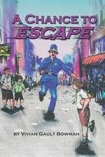 A Chance to Escape