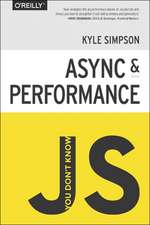 You Don′t Know JS: Async & Performance