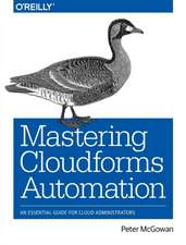Mastering CloudForms Automations