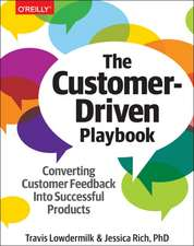 The Customer–Driven Playbook – Converting Customer Insights into Successful Products