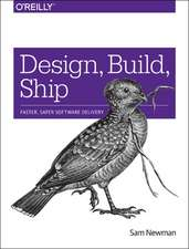Design, Build, Ship