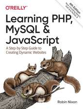 Learning PHP, MySQL & JavaScript, 6e