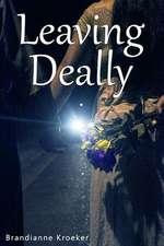 Leaving Deally