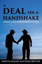 A Deal on a Handshake