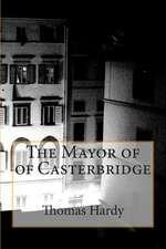 The Mayor of of Casterbridge