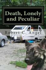 Death, Lonely and Peculiar