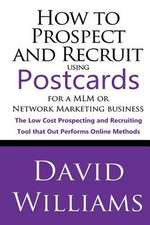 How to Prospect and Recruit Using Postcards for a MLM or Network Marketing Business