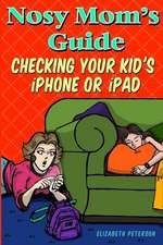 Nosy Mom's Guide Checking Your Kid's iPhone, iPad, and iPod