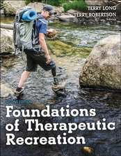 Long, T: Foundations of Therapeutic Recreation