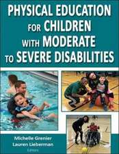 Grenier, M: Physical Education for Children with Moderate to