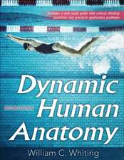Dynamic Human Anatomy 2nd Edition with Web Study Guide