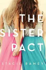 The Sister Pact:  London