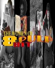 The Women of 8 Bit Pulp