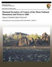 Mammal Inventory of Craters of the Moon National Monument and Preserve 2003