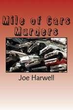 Mile of Cars Murders
