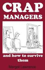 Crap Managers