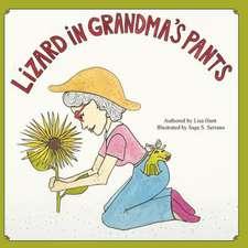 Lizard in Grandma's Pants