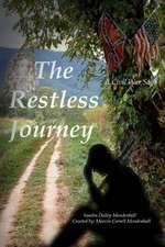 The Restless Journey