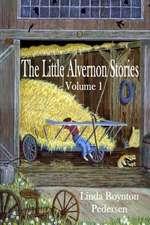 The Little Alvernon Stories Volume 1