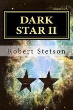 Dark Star II:  Large Print Classics