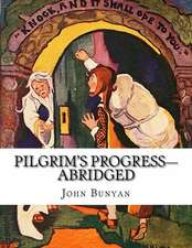 Pilgrim's Progress-Abridged