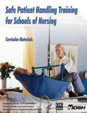 Safe Patient Handling Training for Schools of Nursing