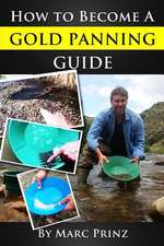 How to Become a Gold Panning Guide
