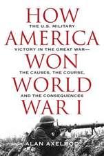 HOW AMERICA WON WWI