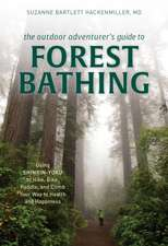 Outdoor Adventurer's Guide to Forest Bathing