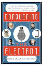 CONQUERING THE ELECTRON THE GPB