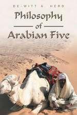 Philosophy of Arabian Five
