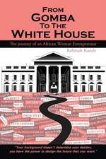 From Gomba to the White House