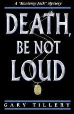 Death, Be Not Loud