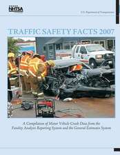 Traffic Safety Facts 2007