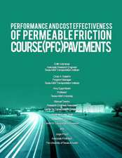 Performance and Cost Effectiveness of Permeable Friction Course (PFC) Pavements