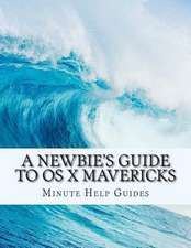 A Newbie's Guide to OS X Mavericks