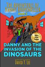 Danny and the Invasion of the Dinosaurs