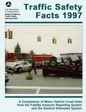 Traffic Safety Facts 1997