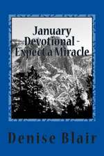January Devotional - Expect a Miracle