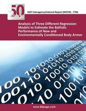 Analysis of Three Different Regression Models to Estimate the Ballistic Performance of New and Environmentally Conditioned Body Armor