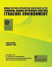 Human Factors Integration Challenges in the Terminal Radar Approach Control (Tracon) Environment