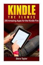 Kindle the Flames