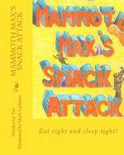 Mammoth Max's Snack Attack