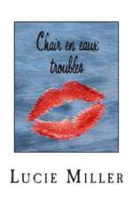 Chair En Eaux Troubles