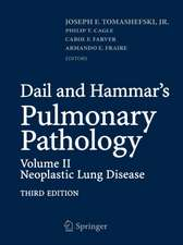 Dail and Hammar's Pulmonary Pathology: Volume II: Neoplastic Lung Disease
